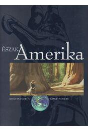 Észak-Amerika - Juhász Árpád - Régikönyvek