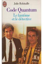 Code Quantum-4 - Julie Robitaille - Régikönyvek