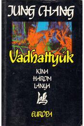 Vadhattyúk - Jung CHANG - Régikönyvek