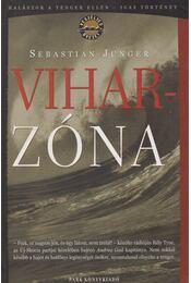 Viharzóna - Junger, Sebastian - Régikönyvek