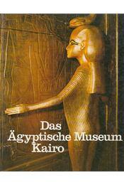 Das Ägyptische Museum Kairo - K. Lambelet, Peter P. Riesterer - Régikönyvek