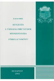 Bevezetés a társadalomkutatások módszertanába - Kabai Imre - Régikönyvek