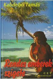 Rendes emberek szigete - Kabdebó Tamás - Régikönyvek