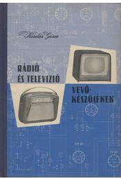 Kádár Géza Rádió és televízió vevőkészülékek (1958-1959) - Kádár Géza - Régikönyvek