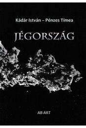 Jégország - Kádár István, Pénzes Tímea - Régikönyvek