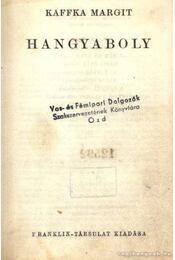 Hangyaboly - Kaffka Margit - Régikönyvek