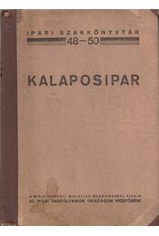 Kalaposipar - Vakány József, Lőrinczy Sándor - Régikönyvek