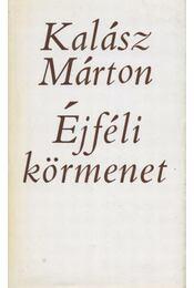 Éjféli körmenet - Kalász Márton - Régikönyvek