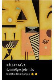 Személyes jelentés - Filozófiai tanulmányok - Kállay Géza - Régikönyvek
