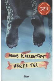 Véres tél - Kallentoft, Mons - Régikönyvek