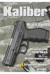 Kaliber 2009. augusztus - Kalmár Zoltán - Régikönyvek