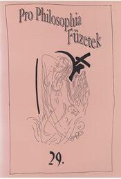 Pro Philosophia Füzetek 29. - A kultúra ligete - Kalmár Zoltán - Régikönyvek