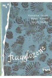 Kagylózene - Kamarás István, Varga Csaba, Makk Katalin - Régikönyvek