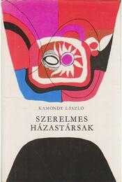 Szerelmes házastársak - Kamondy László - Régikönyvek