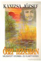 Őszi izzásban (dedikált) - Kanizsa József - Régikönyvek