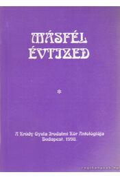 Másfél évtized (dedikált) - Kanizsa József, Tárkányi Imre - Régikönyvek