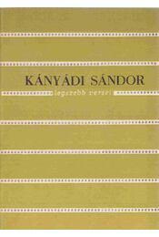 Kányádi Sándor legszebb versei - Kányádi Sándor - Régikönyvek