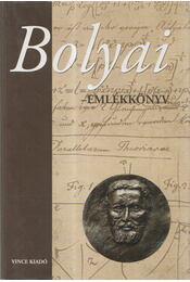 Bolyai-emlékkönyv - Kapitány Katalin, Németh Géza, Silberer Vera - Régikönyvek