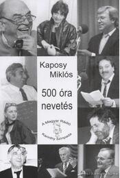 500 óra nevetés - Kaposy Miklós - Régikönyvek