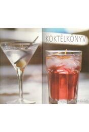Koktélkönyv - Kara Frost, Karen O'Grady - Régikönyvek