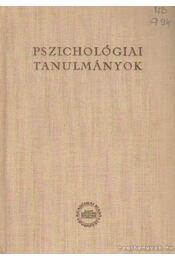Pszichológiai tanulmányok - Kardos Lajos, Molnár Imre, Lénárd Ferenc, Gegesi Kiss Pál - Régikönyvek