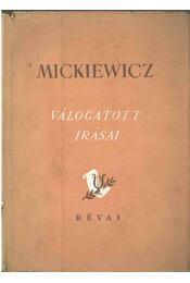 Mickiewicz válogatott írásai - Kardos László, Kovács Endre - Régikönyvek