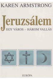 Jeruzsálem - Karen Armstrong - Régikönyvek