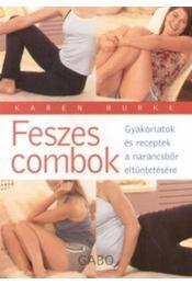 Feszes combok - Karen Burke - Régikönyvek
