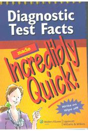 Diagnostic Test Facts made Incredibly Quick! - Karen C. Comerford - Régikönyvek