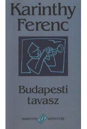 Budapesti tavasz - Karinthy Ferenc - Régikönyvek