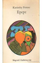 Epepe - Karinthy Ferenc - Régikönyvek
