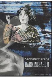 Harminchárom - Karinthy Ferenc - Régikönyvek