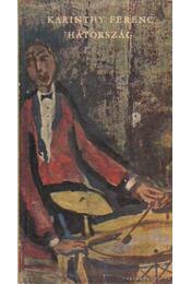 Hátország - Karinthy Ferenc - Régikönyvek