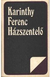 Házszentelő - Karinthy Ferenc - Régikönyvek