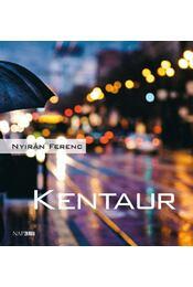 Kentaur - Karinthy Ferenc - Régikönyvek