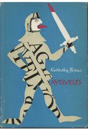 Nyelvelés - Karinthy Ferenc - Régikönyvek