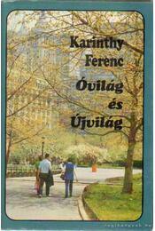 Óvilág és Újvilág - Karinthy Ferenc - Régikönyvek