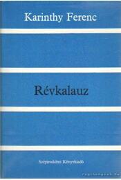 Révkalauz - Karinthy Ferenc - Régikönyvek