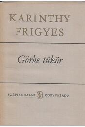 Görbe tükör - Karinthy Frigyes - Régikönyvek