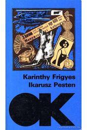 Ikarusz Pesten - Karinthy Frigyes - Régikönyvek