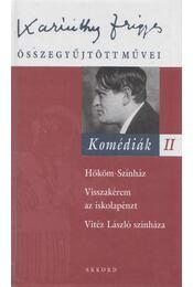 Komédiák II. - Karinthy Frigyes - Régikönyvek