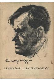 Számadás a tálentomról - Karinthy Frigyes - Régikönyvek