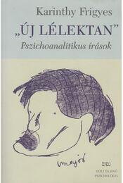 """""""Új lélektan"""" - Karinthy Frigyes - Régikönyvek"""