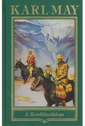 A Kordillerákban - Karl May - Régikönyvek