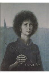 Arc - Kárpáti Éva festményei - Kárpáti Éva - Régikönyvek