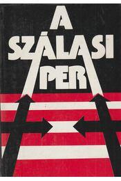 A Szálasi per - Karsai Elek, Karsai László - Régikönyvek