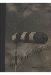 Vitorlázórepülés - Karsay Endre - Régikönyvek