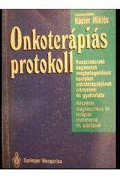 Onkoterápiás protokoll - Kásler Miklós szerk. - Régikönyvek