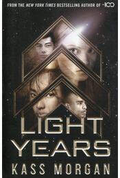 Light Years Book 1 - Kass Morgan - Régikönyvek