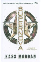 Supernova - Light Years Book 2 - Kass Morgan - Régikönyvek